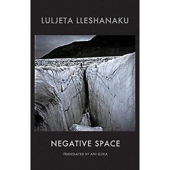 Negatieve ruimte door Luljeta Lleshanaku - 9781780374123 boek