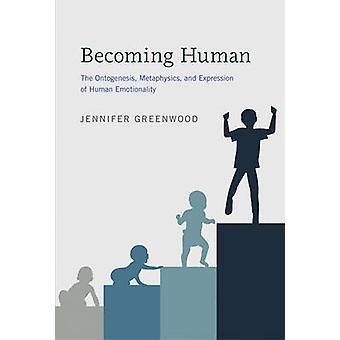 Stając się człowieka - ontogenezie - metafizyka - i wyrażenie Hum