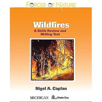 Incendios forestales - un examen de habilidades y escribir texto por Nigel A. Caplan - 9780