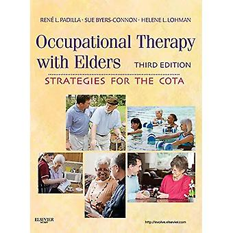 Occupational Therapy with Elders: Strategies for the Cota - 3rd Edition