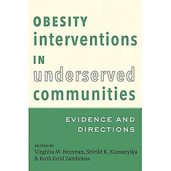 Obesity Interventions in Underserved Communities: Evidence and Directions