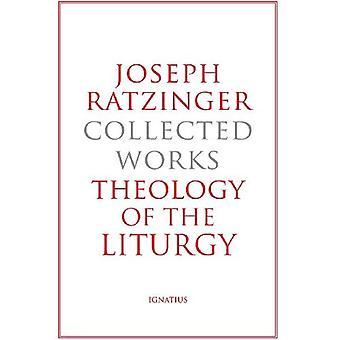 Joseph Ratzinger: Samlade arbeten - teologi av liturgin