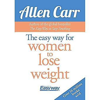 Det enkla sättet för kvinnor att gå ner i vikt