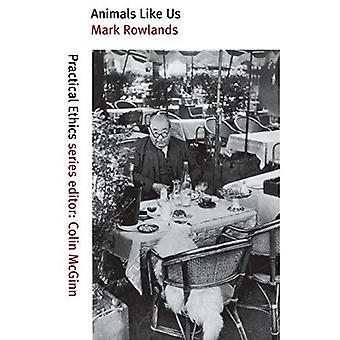 Animaux comme nous (Practical Ethics Series)