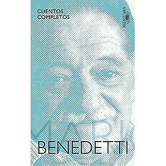 Cuentos Completos Benedetti / kompletne historie przez Benedetti (Cuentos Completos / kompletne historie)