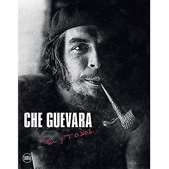 Che Guevara: tu y TODOS