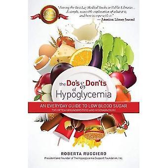Do es & Dont es einer Hypoglykämie: ein alltägliche Leitfaden für niedrigen Blutzuckerspiegel zu oft missverstanden und falsch diagnostiziert!