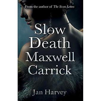 Das langsame sterben der Maxwell Carrick