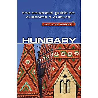 Hungary - Culture Smart! The Essential Guide to Customs & Culture (Culture Smart!)