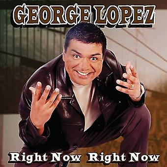 George Lopez - Right Now Right Now [CD] USA import