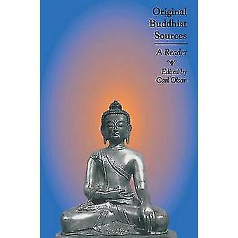 Original Buddhist Sources by Edited by Carl Olson
