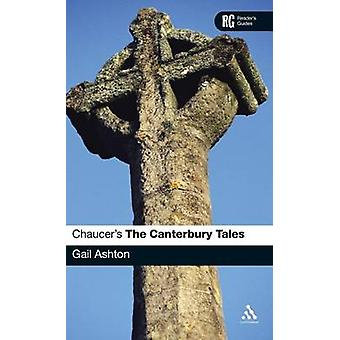 Chaucers The Canterbury Tales by Ashton & Gail