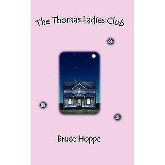 The Thomas Ladies Club by Hoppe & Bruce