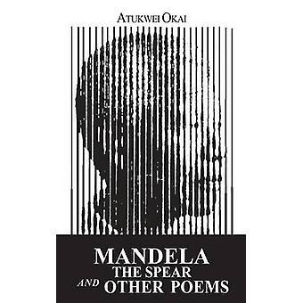マンデラ槍と岡井・ Atukwei 他の詩