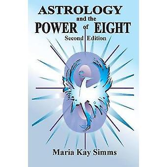 「占星術と8の力」シムズ & マリア・ケイ