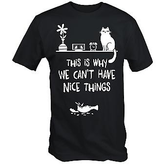 This is why we can't have nice things funny cat t shirt