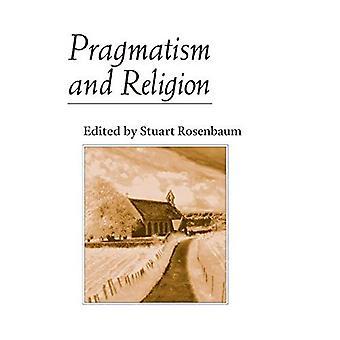 Pragmatismo e Religião: Fontes Clássicas e Ensaios Originais