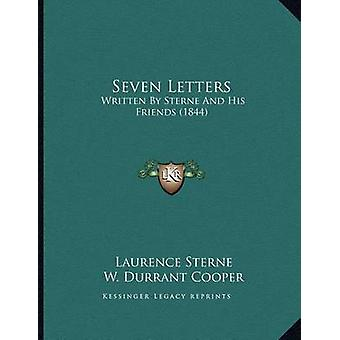 Seven Letters - Written by Sterne and His Friends (1844) by Laurence S