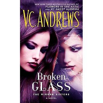 Broken Glass by V C Andrews - 9781476792378 Book