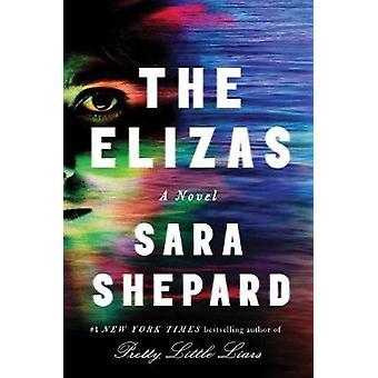 The Elizas by Sara Shepard - 9781501162770 Book