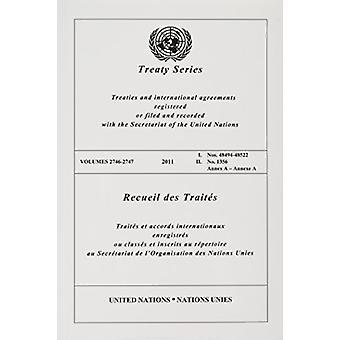 Treaty Series 2746-2747 - Treaties and International Agreements Regist