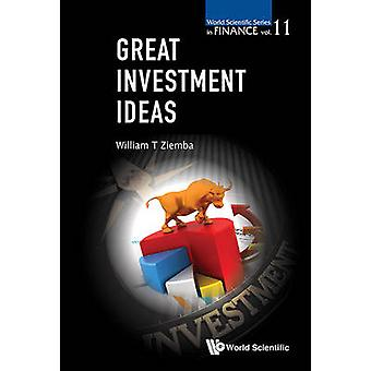Great Investment Ideas by William T. Ziemba - 9789813144378 Book