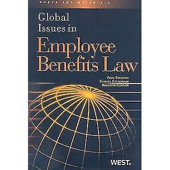Global Issues in Employee Benefits Law by Paul Secunda - Samuel Estre