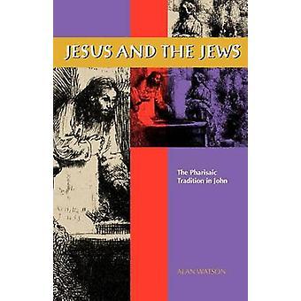 Jesus und die Juden von Watson & Alan