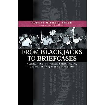 Från Blackjack till portföljer - en historia av kommersialiserade Strikebrea