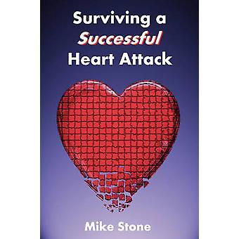Überleben eines erfolgreichen Herzinfarkts von Stone & Mike
