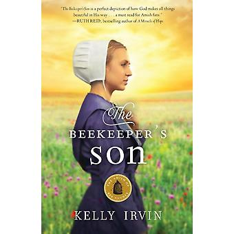 Beekeepers Son by Kelly Irvin