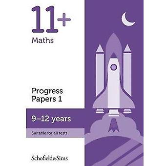 11 Maths Progress Papers Book 1 KS2 Ages 912