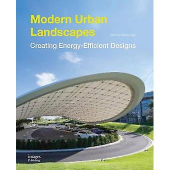 Modern Urban Landscapes by Images Publishing