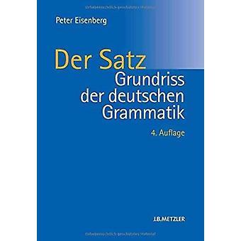 Grundriss Der Deutschen Grammatik  Band 2 Der Satz by Peter Eisenberg & Other Dr Rolf Thieroff