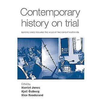 التاريخ المعاصر على المحاكمة من قبل هارييت جونز وتحريرها من قبل كييل أوستبرغ وتحريرها من قبل نيكو رانديراماد