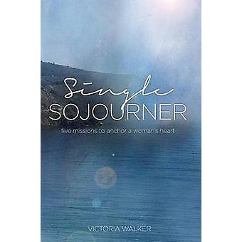 Single Sojourner by Walker & Victoria