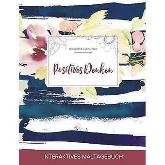 Maltagebuch fr Erwachsene Positives Denken Schildkrten Illustrationen Maritimes Blumenmuster by Wegner & Courtney