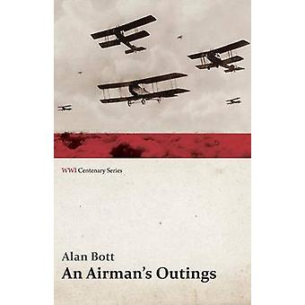 An Airmans Outings WWI Centenary Series by Bott & Alan
