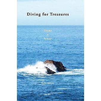 DIVING FOR TREASURES Poems  Epilogs by Metzner & Ralph