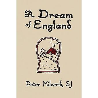 A Dream of England by Milward & Sj Peter