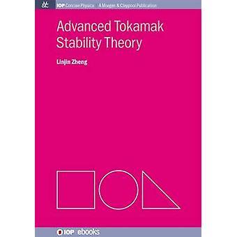 Advanced Tokamak Stability Theory by Zheng & Linjin