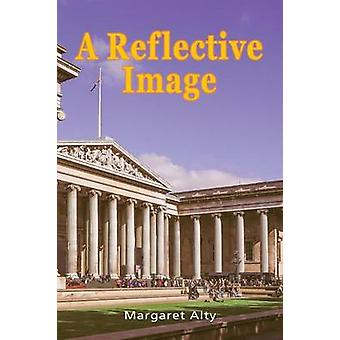 A Reflective Image by Alty & Margaret