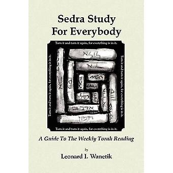 Sedrah Study For Everybody by Wanetik & Leonard I
