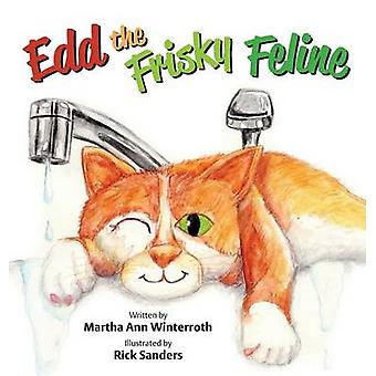 Edd the Frisky Feline by Winterroth & Martha Ann