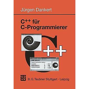 C fr CProgrammierer by Dankert & Jrgen