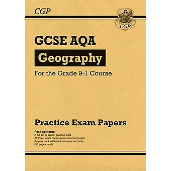 GCSE Geography AQA Practice Papers  for the Grade 91 Cours