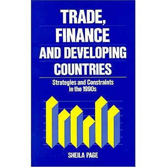 Trade - Finance - and Developing Countries - Strategies and Constraint
