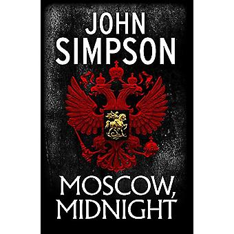 Moscow - Midnight by John Simpson - 9781473674493 Book