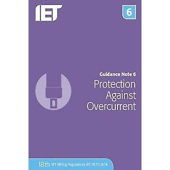 Guidance Note 6 - Protection Against Overcurrent by The Institution of