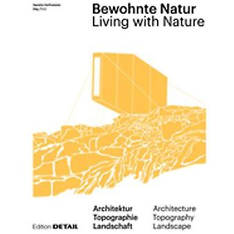 Bewohnte Natur - Living with Nature by Sandra Hofmeister - 97839555340